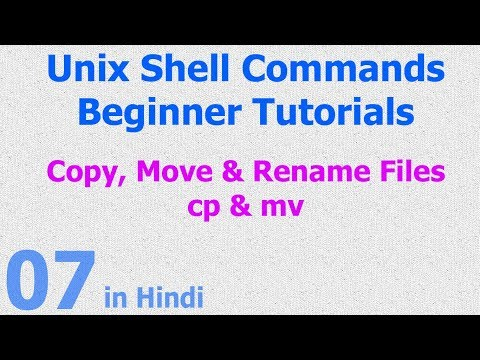 07 - Unix | Linux Shell - Copy | Move | Rename Files - cp | mv script commands - Hindi