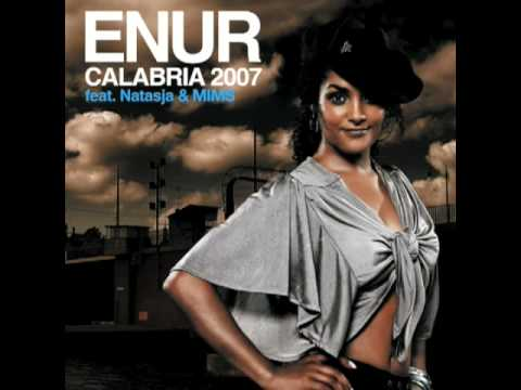 Calabria 2007  Enur feat Natasja & MIMS