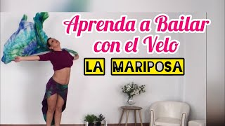 [Vídeo 6] Velo Belly Dance - La mariposa