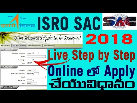 How to Fill ISRO SAC (space Applications centre) 2018 online Application Step by Step in Telugu