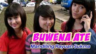 Download lagu BUANA ATE ORKES MANDILING RAYUAN SUKMA DAUN MP3