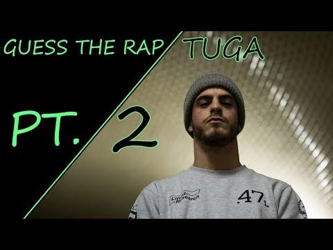 GUESS THE RAP TUGA - PT. 2