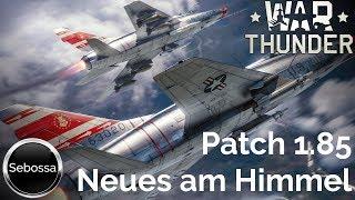 War Thunder - Patch 1.85 - Neue Flugzeuge und Super Sonic Jets - deutsch