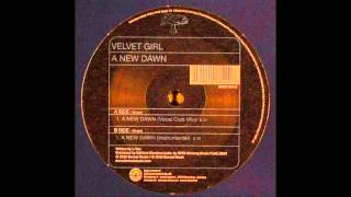 Velvet Girl - A New Dawn (Vocal Club Mix) HD 1080 p