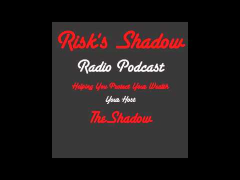 Risk's Shadow Episode 28