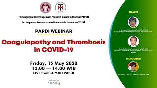 Papdi Webinar 15 Mei 2020 | Coagulopathy And Thrombosis In Covid-19