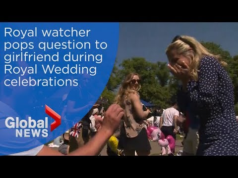 Royal Wedding: Man pops the question during Global News special