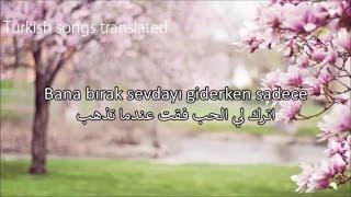 أغنية تركية حازينة مترجمة - Orhan Ölmez - Bana Bırak - Arabic Lyrics