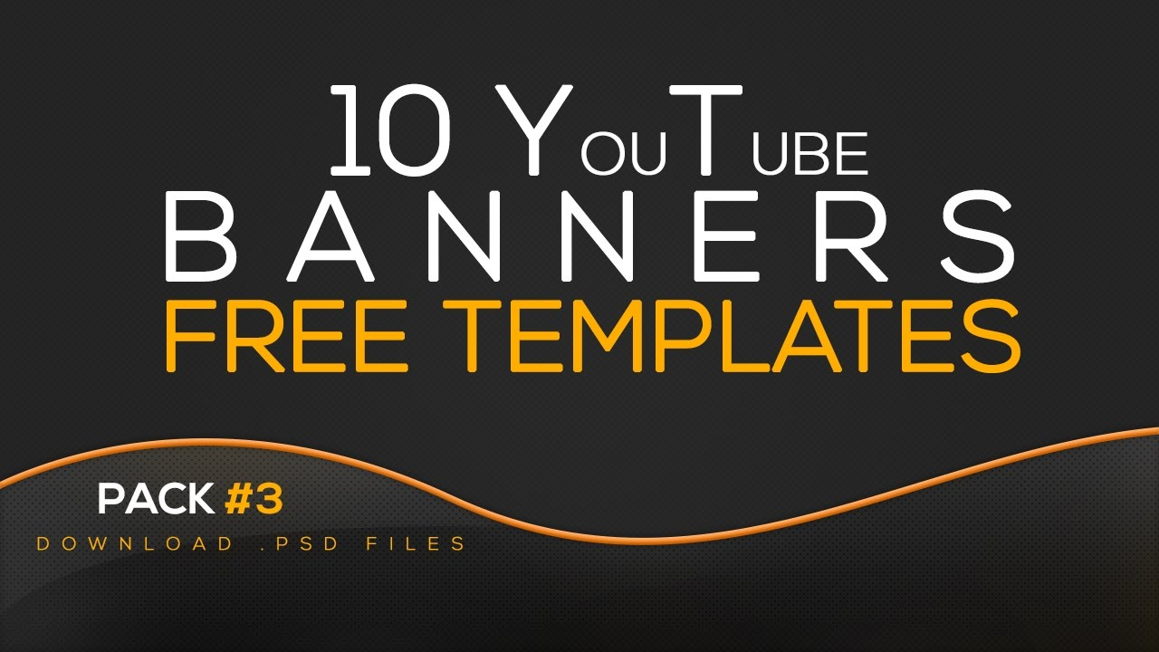 free youtube banners template pack 3 download psd files youtube - Free Youtube Templates