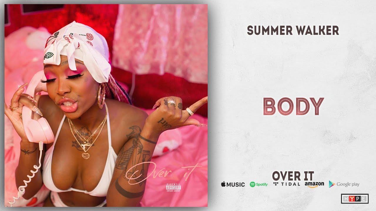 Summer Walker - Body (Over It)