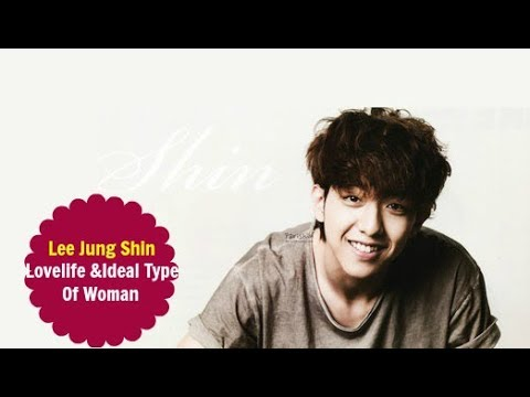Lee Jung Shin (CNBLUE) - Love Life & Ideal Type Of Woman