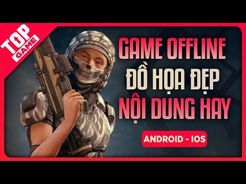 Top Game Offline Mobile Đồ Họa Đẹp, Nội Dung Hay Nhất 2020 |TopGame