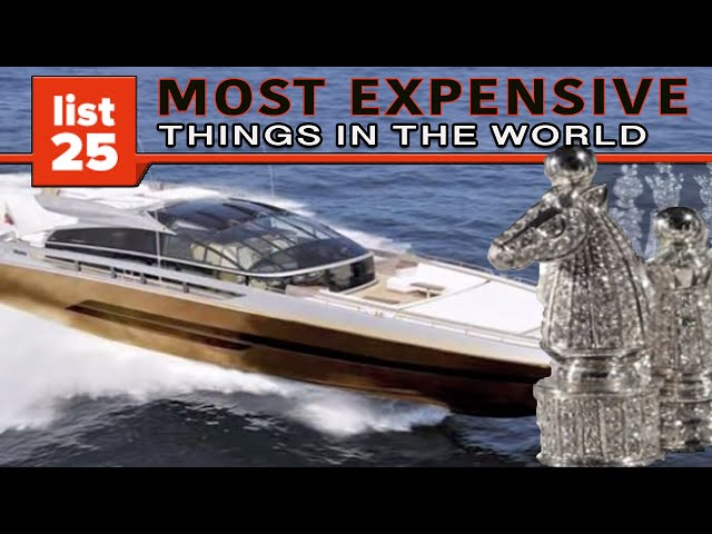 25 most expensive things in the world