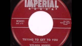 Weldon Rogers Trying To Get To You  IMPERIAL X5451 JB