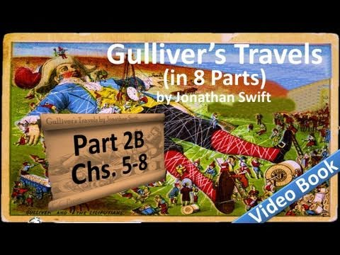 Part 2-B - Gulliver's Travels Audiobook by Jonathan Swift (Chs 05-08)