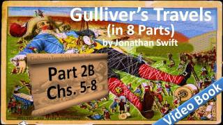 Part 2-B - Gulliver's Travels Audiobook by Jonathan Swift (Chs 05-08)(, 2011-07-13T14:24:22.000Z)
