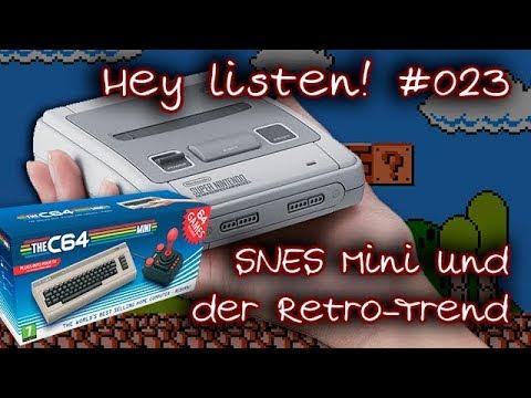 Hey Listen #023 - Das SNES-Mini und der Retro-Trend