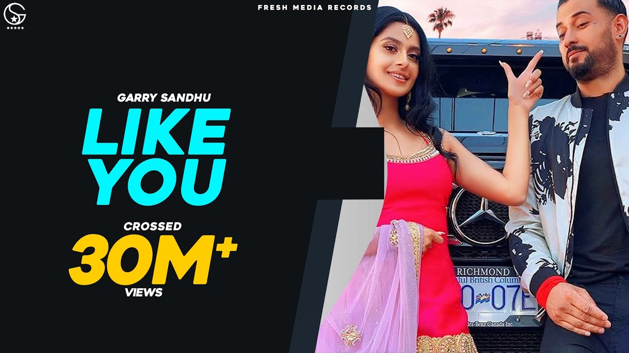 Garry Sandhu | Like U (TERE JAISI)| Manpreet Toor | Official Video Song| Rahul | Fresh Media Records