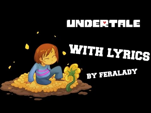 Undertale Theme WITH LYRICS