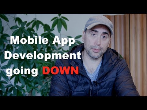 Mobile App Development ... Going DOWN!