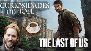 Curiosidades de Joel | The Last Of Us