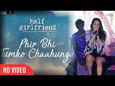 Phir Bhi Tumko Chaahungi Sad Version Unplugged | Shraddha Kapoor | Half Girlfriend