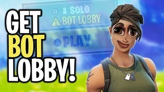 How to get *BOT LOBBIES* in Fortnite Season 9 (Easy Wins)