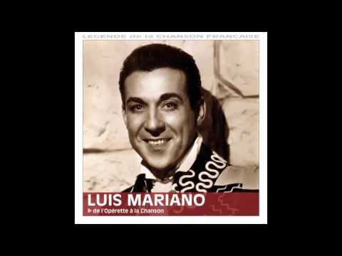 Luis Mariano - Chanter