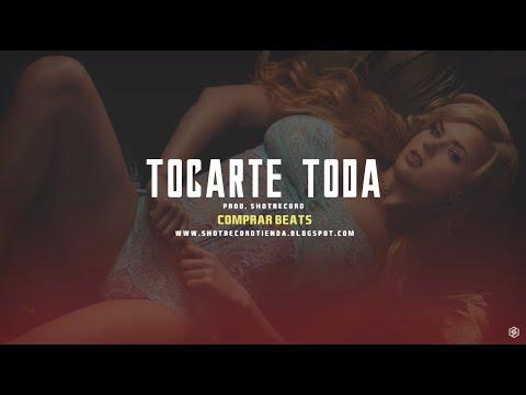 """Tocarte Toda"" Reggaeton Sensual Beat Instrumental | Prod. by ShotRecord"