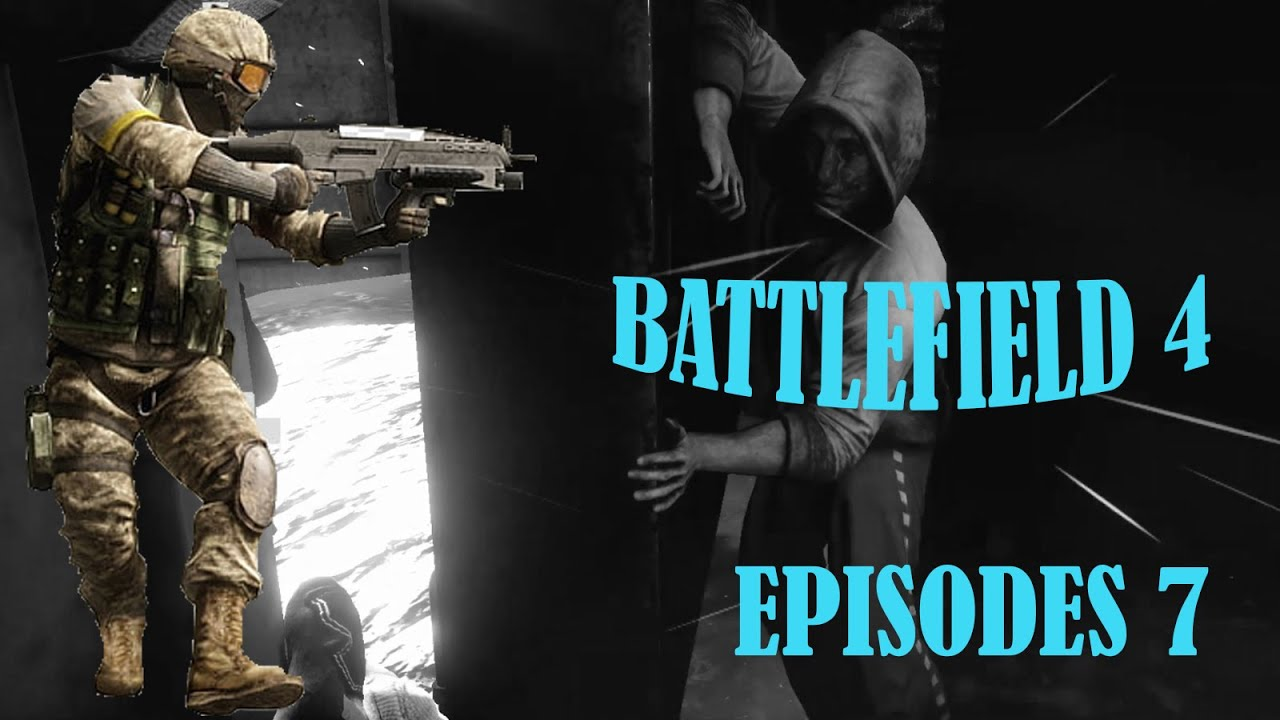 Battlefield 4-Missions In Shanghai (The End)-Episodes 7
