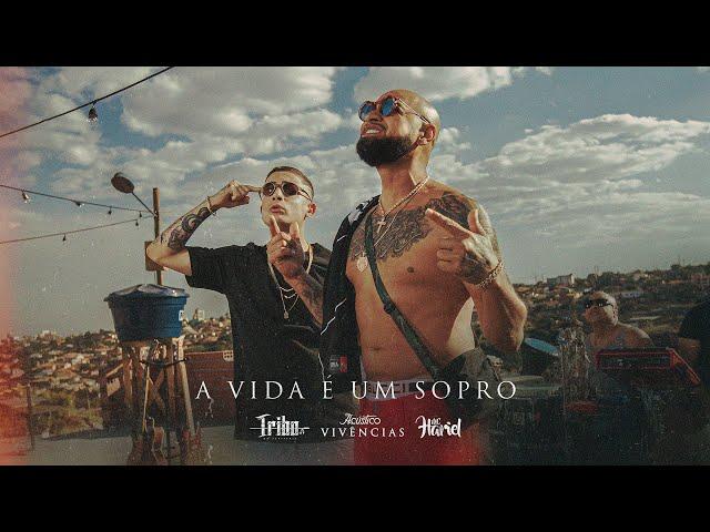 A Vida é Um Sopro - Tribo da Periferia ft. @MC Hariel (Acústico Vivências) (Official Music Video)
