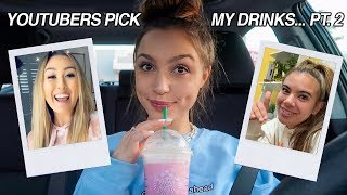 letting youtubers pick my starbucks drinks for a week... PART 2 BABY