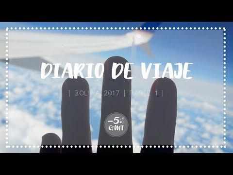 Diario de viaje | BOLIVIA 2017 | Parte 1