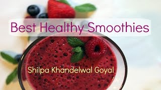 How to make Simple Healthy Smoothies for Weight Loss, for Kids, For Pregnancy-Video