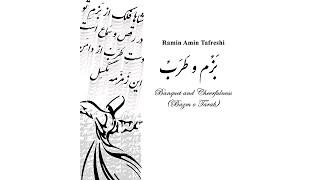 Bazm o Tarab (Banquet and Cheerfulness) - Ramin Amin Tafreshi - Nachtlicht Ensemble