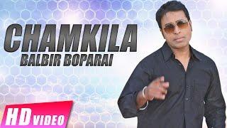 Chamkila | Balbir Boparai | Raunak Mela 2017 | New Punjabi Songs 2017 | Shemaroo Punjabi