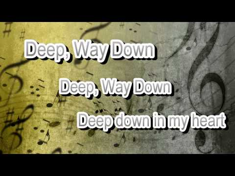 Deep, Way Down