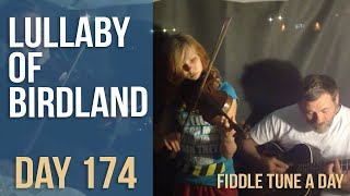 Lullaby of Birdland - Fiddle Tune a Day - Day 174