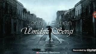 Ümidsiz sevgi😔✨💔 Jonny/Elkhan tam versionunu qoyacam😔✨ Resimi