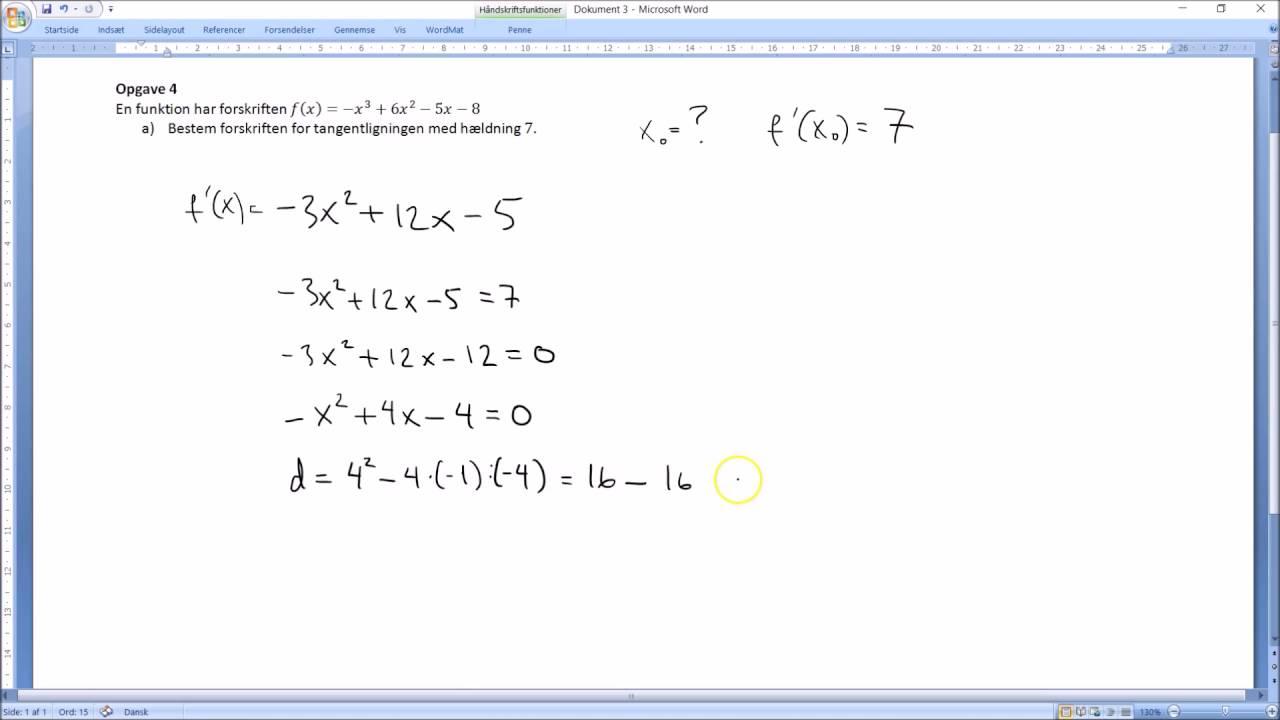 Bestemmelse af ligningen for tangenten til grafen for f