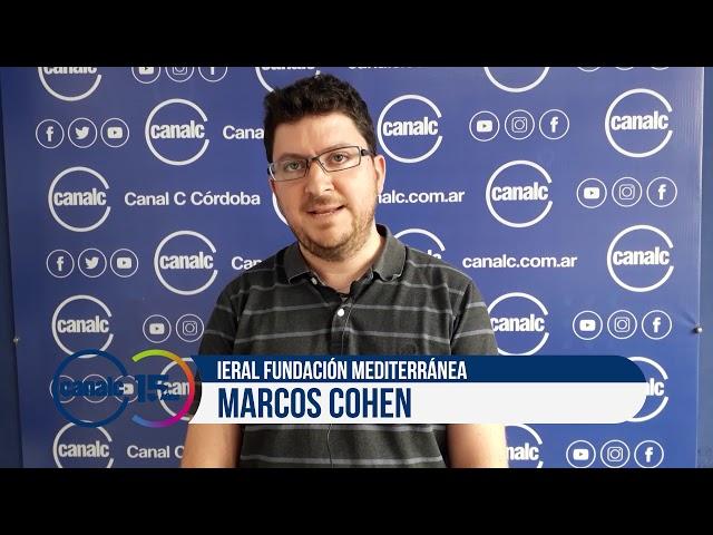Canal C 15 años: Marcos Cohen, IERAL Fundación Mediterránea