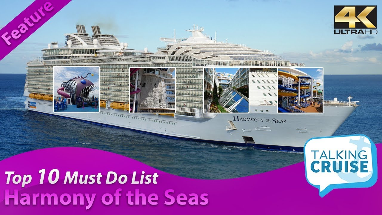 Harmony of the Seas - Top 10 Must Do List (2019)