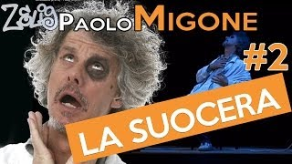Paolo Migone - La suocera (2 di 2) | Zelig
