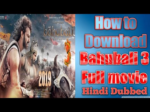 Download How to download bahubali 3 full movie in hindi, Bahubali को Download Kro 2 minute में.