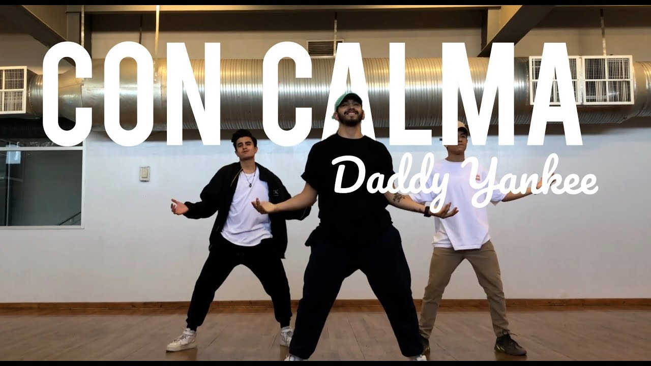 Con Calma Daddy Yankee Coreografia Tutorial Youtube