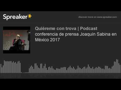 conferencia de prensa Joaquín Sabina en México 2017
