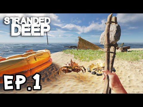 Stranded Deep 0.72[Thai] EP.1 ติดเกาะอยู่กับปูพันธุ์ประหลาด