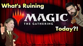 Dies To Removal Episode 22 - What's Ruining Magic: The Gathering Today?