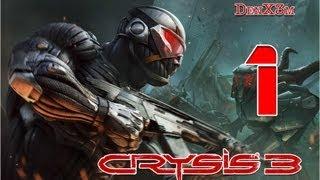 """Crysis 3 """"Hunter-E"""" #1 Прохождение (Версия 2.0)"""