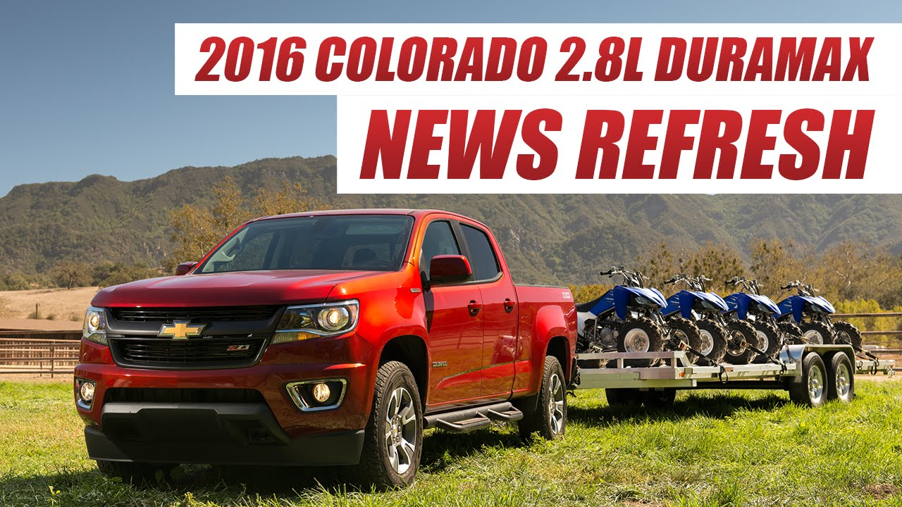 2016 colorado 2 8l duramax diesel can chevy succeed where volkswagen failed youtube [ 1280 x 720 Pixel ]
